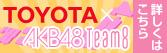 TOYOTA AKB48 Team8